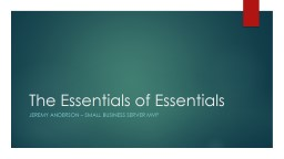 The Essentials of Essentials