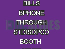 AGREEMENT FOR COLLECTION OF TELEPHONE BILLS BPHONE THROUGH STDISDPCO BOOTH  OTHER FRANCHISEES Franchisee Code  Designated AOCC