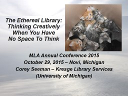 The Ethereal Library: Thinking Creatively PowerPoint PPT Presentation