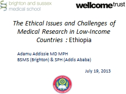 The Ethical Issues and Challenges of Medical Research in Lo