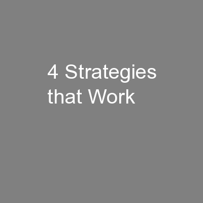 4 Strategies that Work