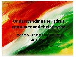 Understanding the Indian consumer and their psyche PowerPoint PPT Presentation