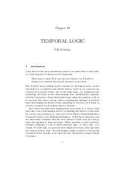 Chapter  TEMPORAL LOGIC Yde Venema Introduction Time must be the most paradoxical concept our minds have to deal with