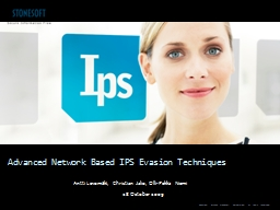 Advanced Network Based IPS Evasion Techniques PowerPoint PPT Presentation