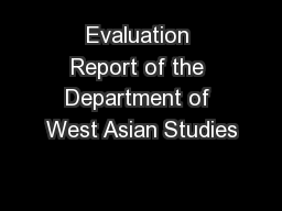 Evaluation Report of the Department of West Asian Studies
