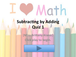 Subtracting by Adding