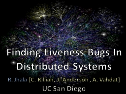 Finding Liveness Bugs In Distributed Systems