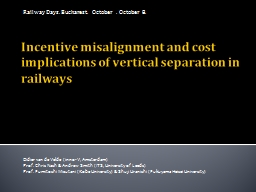 Incentive misalignment and cost implications of vertical se