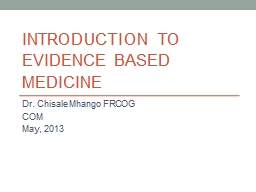 Introduction to evidence based