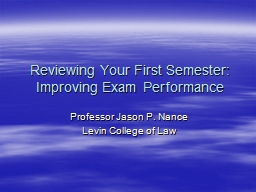 Reviewing Your First Semester: Improving Exam Performance