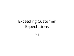 Exceeding Customer Expectations PowerPoint PPT Presentation