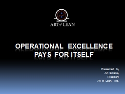 Operational Excellence Pays For itself PowerPoint PPT Presentation