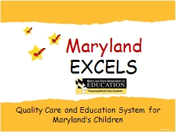 Quality Care and Education System for