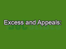Excess and Appeals: