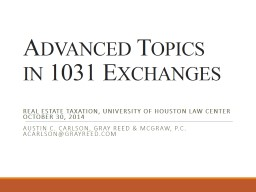 Advanced Topics in 1031 Exchanges