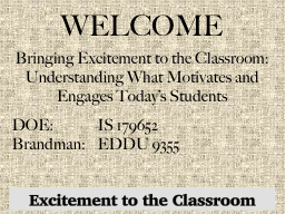 Excitement to the Classroom PowerPoint PPT Presentation