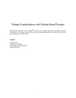Timing Considerations with VerilogBased Designs This tutorial describes how Alteras Quartus II software deals with the timing issues in designs based on t he Verilog hardware description language