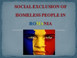 SOCIAL EXCLUSION OF HOMELESS PEOPLE IN