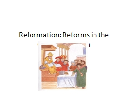 Reformation: Reforms in the Christian Church