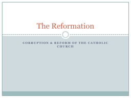 Corruption & Reform of the Catholic Church