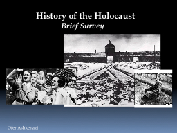 History of the Holocaust PowerPoint PPT Presentation