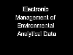 Electronic Management of Environmental Analytical Data