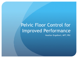Pelvic Floor Control for Improved Performance