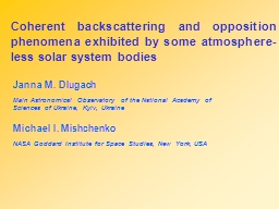 Coherent backscattering and opposition phenomena exhibited