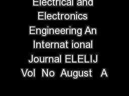 Electrical and Electronics Engineering An Internat ional Journal ELELIJ Vol  No  August   A