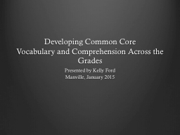 Developing Common Core