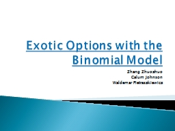Exotic Options with the Binomial Model PowerPoint PPT Presentation