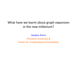 What have we learnt about graph expansion in the new