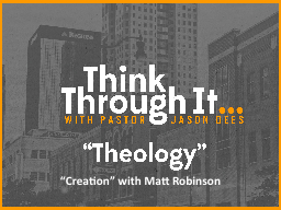 """Creation"" with Matt Robinson PowerPoint PPT Presentation"