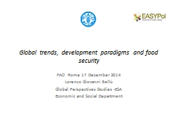 Global trends, development paradigms and food
