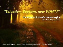 """""""Salvation, Baptism, now WHAT?"""""""