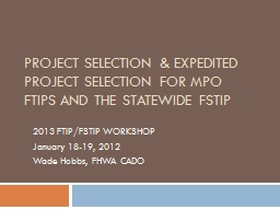 Project Selection & Expedited Project Selection for MPO