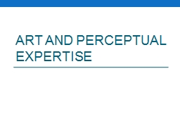 Art and perceptual expertise PowerPoint PPT Presentation