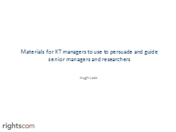 Materials for KT managers to use to persuade and guide seni