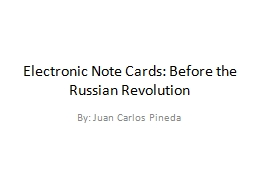 Electronic Note Cards: Before the Russian Revolution