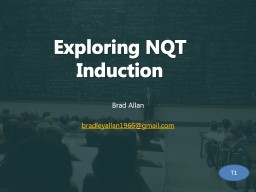 Exploring NQT Induction PowerPoint PPT Presentation