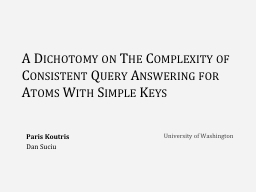 A Dichotomy on The Complexity of Consistent Query Answering