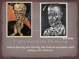 Gesture drawing and drawing that features expressive mark m
