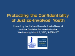 Protecting the Confidentiality of Justice-Involved Youth