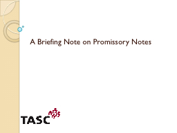 A Briefing Note on Promissory Notes