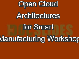 Open Cloud Architectures for Smart Manufacturing Workshop