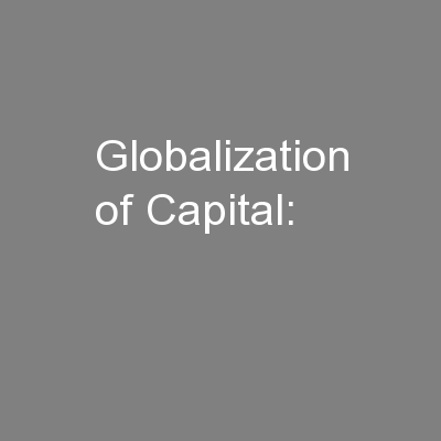 Globalization of Capital: PowerPoint PPT Presentation