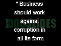 """ Business should work against corruption in all its form"