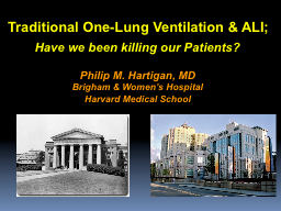 Traditional One-Lung Ventilation & ALI;