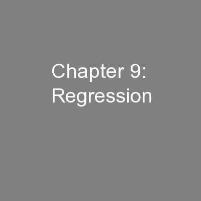 Chapter 9: Regression
