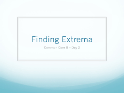 Finding Extrema PowerPoint PPT Presentation